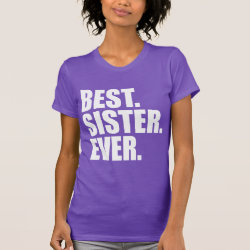 Women's American Apparel Fine Jersey Short Sleeve T-Shirt with Best. Sister. Ever. (purple) design