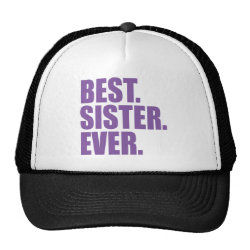 Trucker Hat with Best. Sister. Ever. (purple) design
