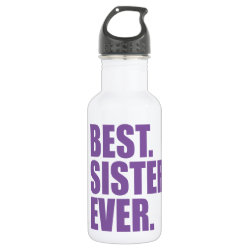 Water Bottle (24 oz) with Best. Sister. Ever. (purple) design