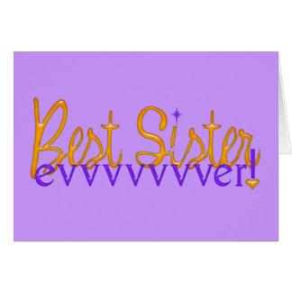 Best Sister Evvvvvvver Greeting Cards