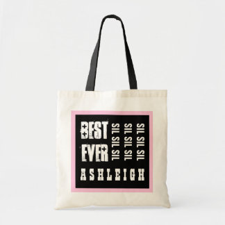 Best SISTER IN LAW  Ever or PINK BLACK A06 Budget Tote Bag