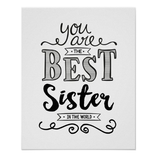 Best Sister In The World Art Print Zazzlecom
