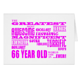 Best Sixty Six Girls : Pink Greatest 66 Year Old Card