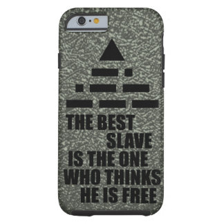 Best Slave (NWO, morse code) Tough iPhone 6 Case