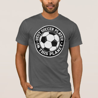 Best Soccer Player In This Planet T-Shirt