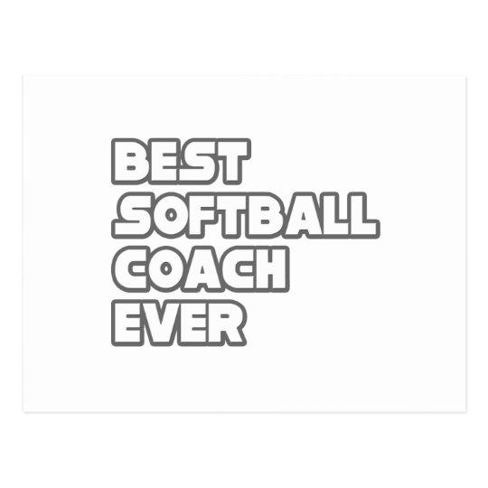 Best Softball Coach Ever Postcard