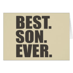 Greeting Card with Best. Son. Ever. design
