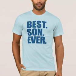 Men's Basic American Apparel T-Shirt with Best. Son. Ever. (blue) design