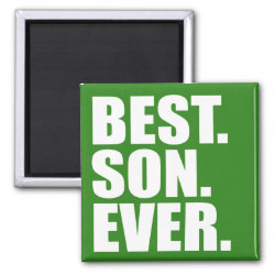 Square Magnet with Best. Son. Ever. (green) design