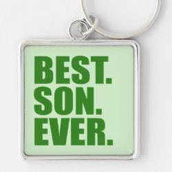 Premium Square Keychain with Best. Son. Ever. (green) design