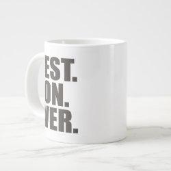 Jumbo Mug with Best. Son. Ever. design