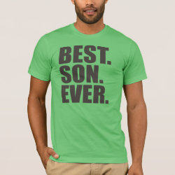 Men's Basic American Apparel T-Shirt with Best. Son. Ever. design