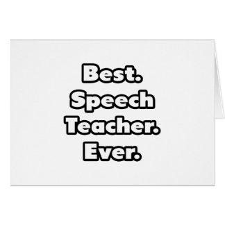 Best. Speech Teacher. Ever. Card