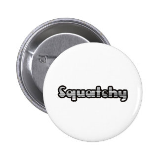 best squatchy on here 2 inch round button