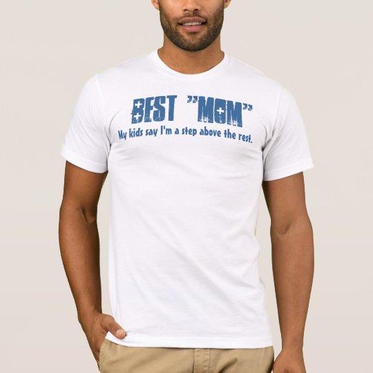 Best Stepmom White and Blue B201 T-Shirt