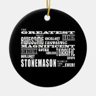Best Stonemasons : Greatest Stonemason Double-Sided Ceramic Round Christmas Ornament