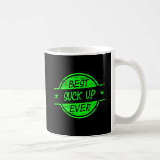 Best Suck Up Ever Green Coffee Mug