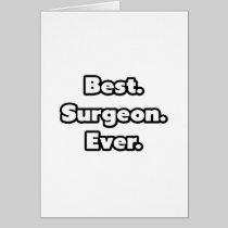Best. Surgeon. Ever. Cards