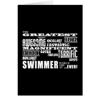 Best Swimmers : Greatest Swimmer Greeting Card