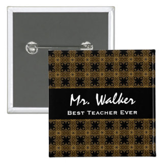 Best TEACHER Ever Gold Black Squares and Stars 2 Inch Square Button