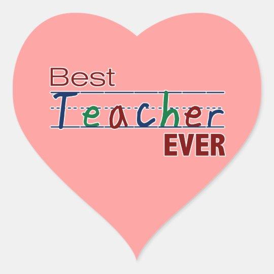 Best Teacher Ever Heart Sticker Zazzlecom