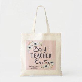 Best Teacher Ever Personalized Appreciation Tote Bag