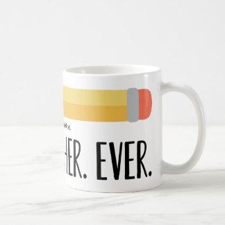 Best Teacher Ever   Personalized Gift Mug