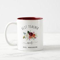 Best Teacher Ever | Trendy Burgundy Boho Floral Two-Tone Coffee Mug