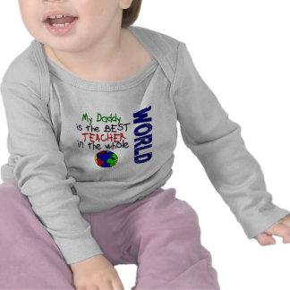 Best Teacher In World 2 (Daddy) T-shirts