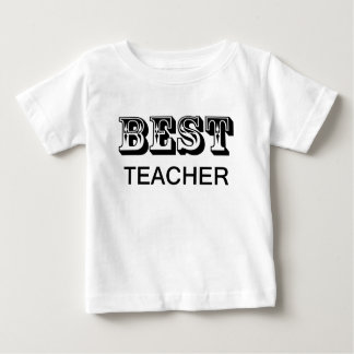BEST TEACHER.png Baby T-Shirt