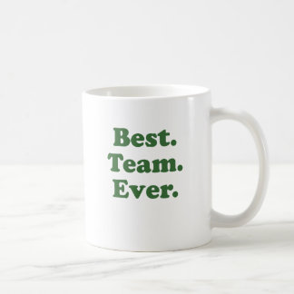 Best team ever gifts on zazzle for Best coffee cup ever
