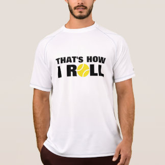 Best tennis shirt against sweat | Thats How I Roll