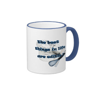 Best things in Life are Edible Ringer Coffee Mug