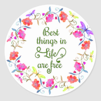 Best things in life are free painted floral wreath classic round sticker