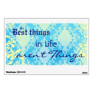 Best Things in Life Quote Wall Decal