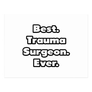 Best. Trauma Surgeon. Ever. Postcard