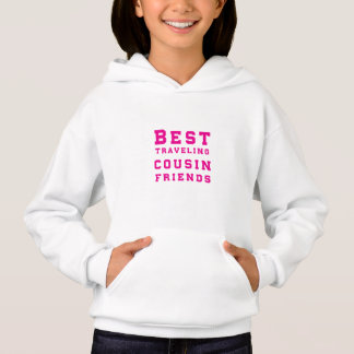 Best traveling cousin friends - pink hoodie