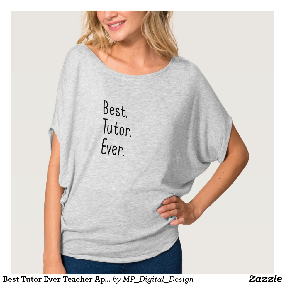Best Tutor Ever Teacher Appreciation T-Shirt - Best Selling Long-Sleeve Street Fashion Shirt Designs