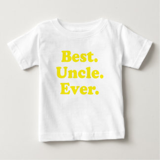 Best Uncle Ever Baby T-Shirt
