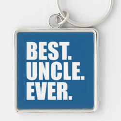 Premium Square Keychain with Best. Uncle. Ever. (blue) design