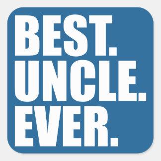 Best. Uncle. Ever. (blue) Square Sticker