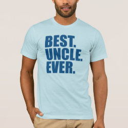 Men's Basic American Apparel T-Shirt with Best. Uncle. Ever. (blue) design