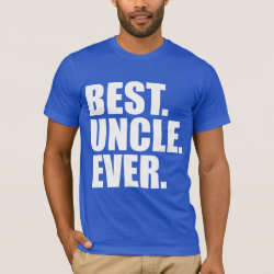 Best. Uncle. Ever. (blue) Men's Basic American Apparel T-Shirt