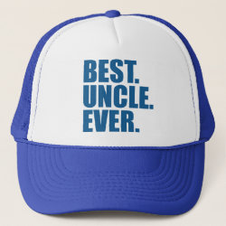 Trucker Hat with Best. Uncle. Ever. (blue) design