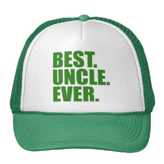 Best. Uncle. Ever. (green) Hat