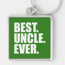 Premium Square Keychain with Best. Uncle. Ever. (green) design