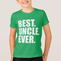 Kids' American Apparel Fine Jersey T-Shirt with Best. Uncle. Ever. (green) design