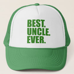 Trucker Hat with Best. Uncle. Ever. (green) design