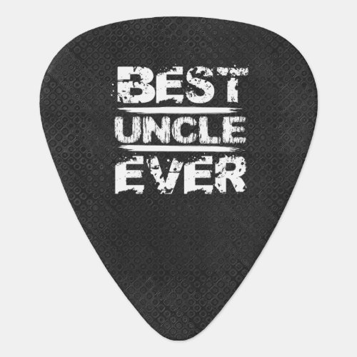 Best UNCLE Ever Grunge Style White and Black N811 Guitar Pick