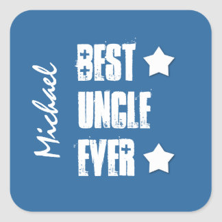 Best Uncle Ever Stars Blue White Custom Name A02Z Square Sticker